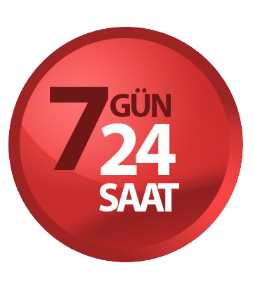 7 GÜN 24 SAAT HİZMETİNİZDEYİZ...